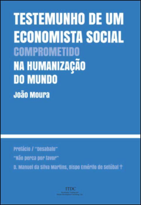 Testemunho de Um Economista Social Comprometido na Humanização do Mundo