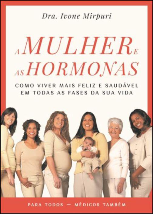 A Mulher e as Hormonas