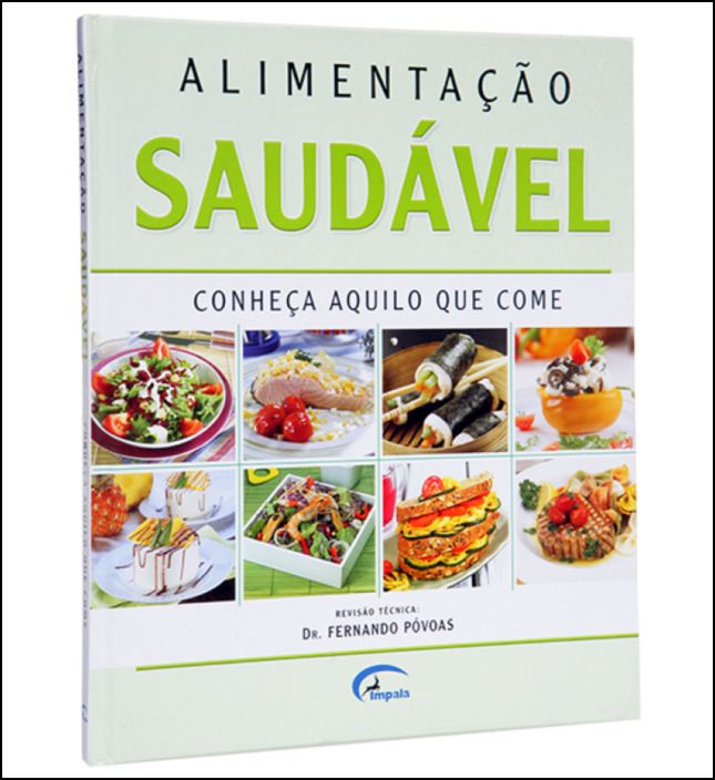 Alimentação Saudável - Conheça Aquilo que Come