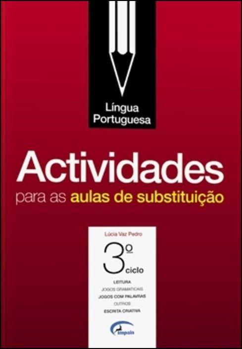 Actividades para as Aulas de Substituição - Língua Portuguesa