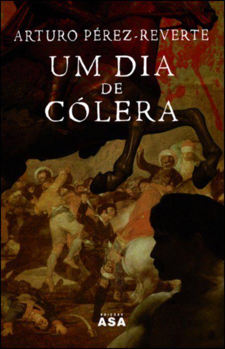 Um Dia de Cólera