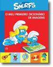 Os Smurfs - O Meu Primeiro Dicionário de Imagens