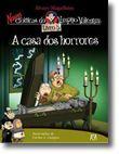 As Novas Crónicas do Vampiro Valentim: A Casa dos Horrores