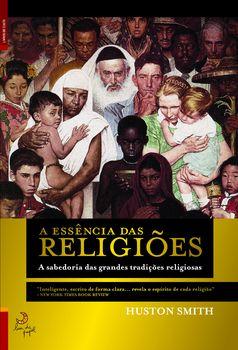 A Essência das Religiões