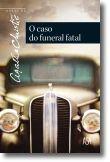 O Caso do Funeral Fatal