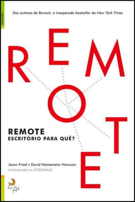 Remote: Escritório para Quê?