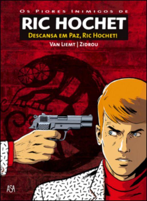 Ric Hochet - Descansa em Paz, Ric Hochet!