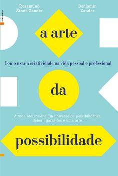 A Arte da Possibilidade