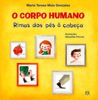 O Corpo Humano - Rimas dos Pés à Cabeça