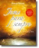 Jesus Para Sempre
