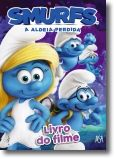 Smurfs, a Aldeia Perdida - Livro do Filme