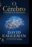 O Cérebro: à descoberta de quem somos