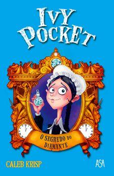 Ivy Pocket - O Segredo do Diamante