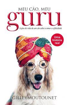 Meu cão, meu guru