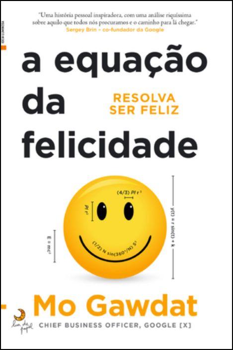A Equação da Felicidade