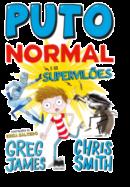 Puto Normal 2 - Puto Normal e os Supervilões