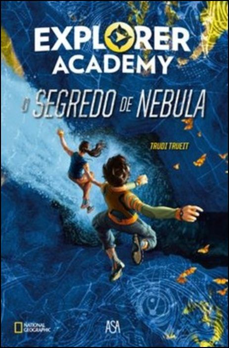 Academia de Exploradores 1 - O Segredo de Nebula