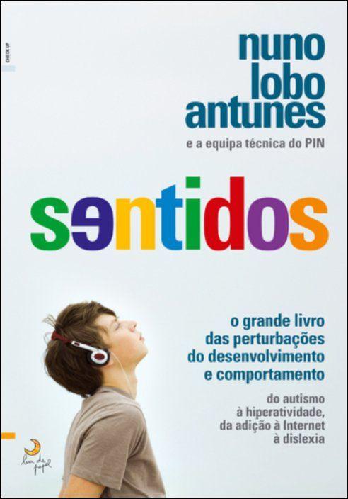 Sentidos: o grande livro das perturbações do desenvolvimento e comportamento
