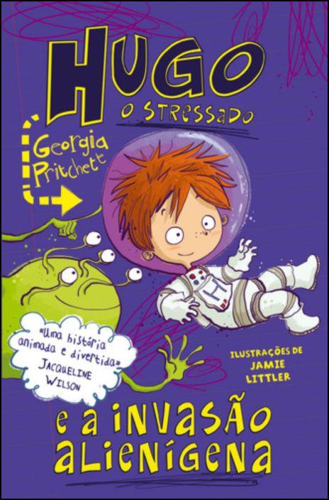Hugo, o Stressado 4 - E a Invasão Alienígena
