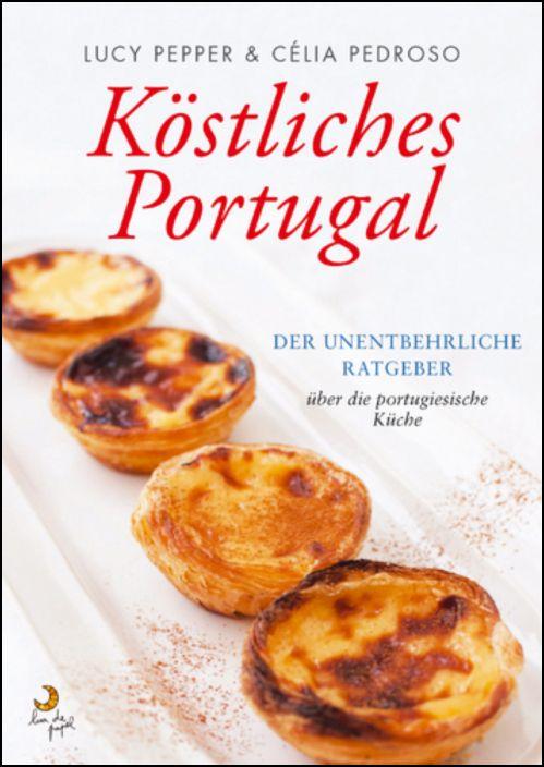 Köstliches Portugal