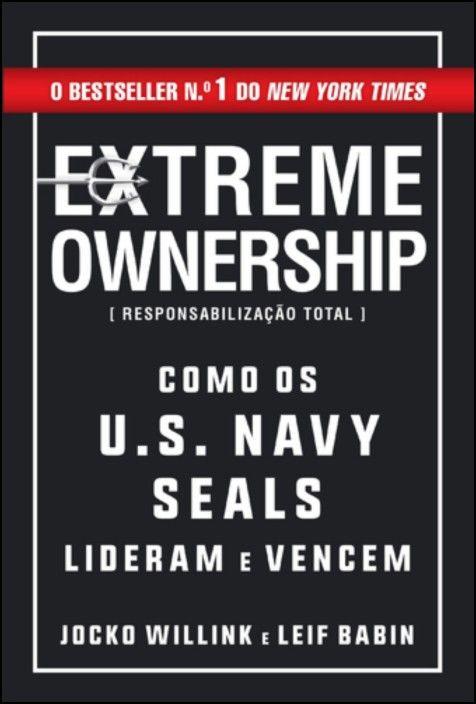 Extreme Ownership - Responsabilização Total