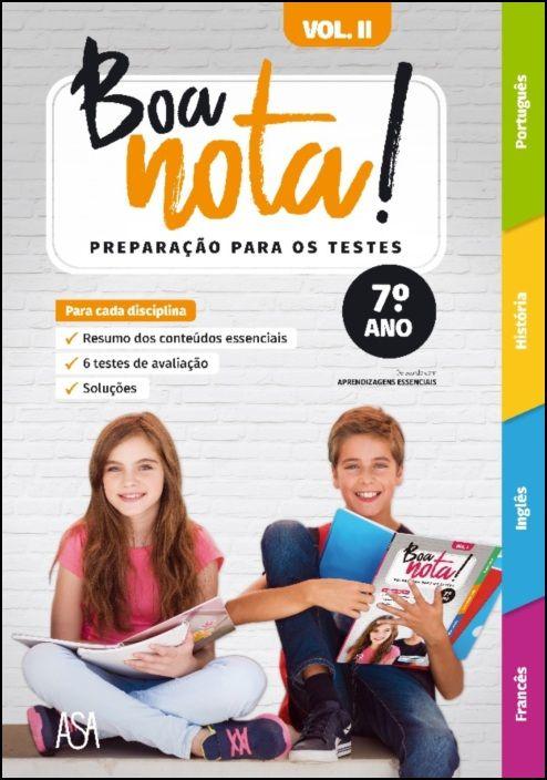 Boa Nota! Preparação para os Testes 7.º ano - Hist, Port, Ing, Fr. - Vol. 2