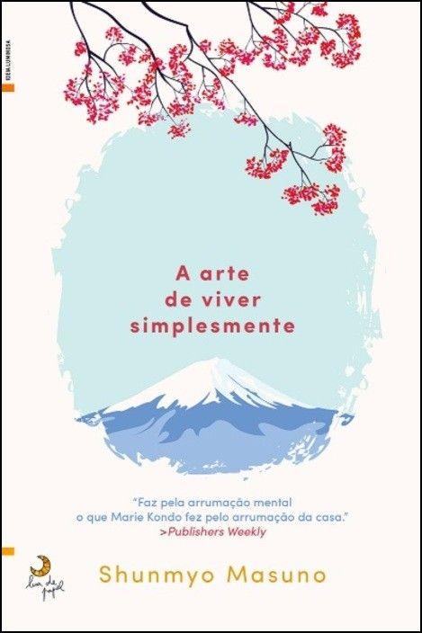 Zen - A Arte de Viver Simplesmente
