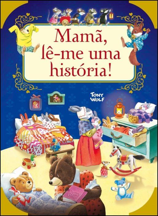 Mamã, Lê-Me uma História