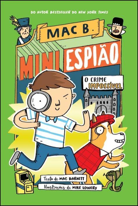 Mini Espião (2)  - O Crime Impossível