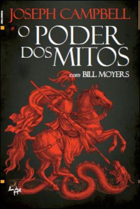 O Poder dos Mitos