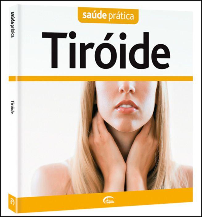 Saúde Prática: Tiróide