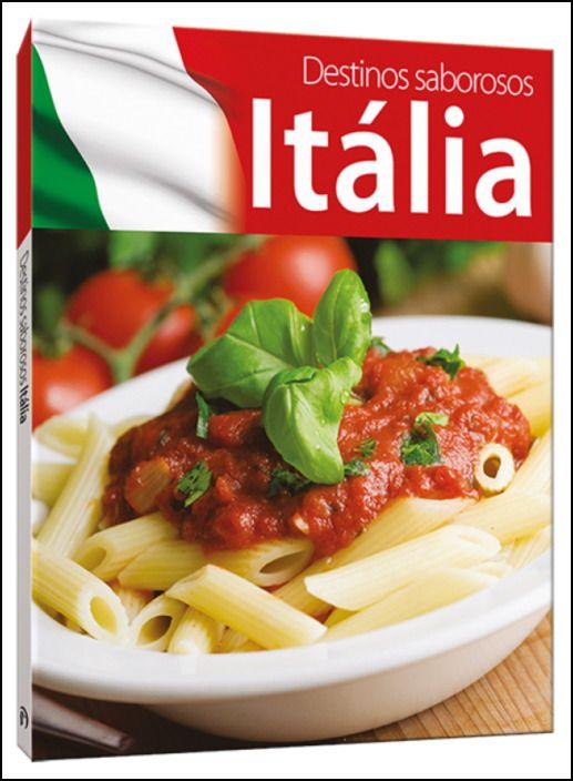 Destinos Saborosos: Itália