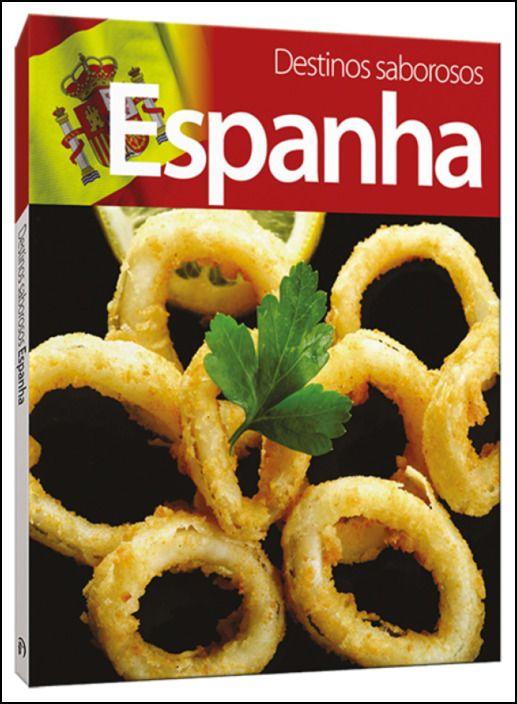 Destinos Saborosos: Espanha