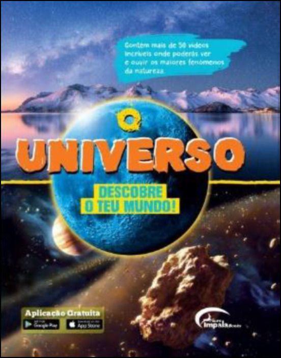 O Universo - Descobre o Teu Mundo!
