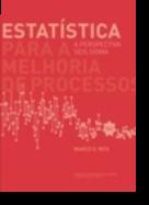 Estatística para a Melhoria de Processos