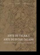 Arte de Falar e Arte de Estar Calado: Augusto de Castro - jornalismo e diplomacia