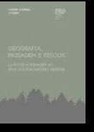 Geografia, Paisagem e Riscos - livro de homenagem ao Prof. Doutor António Pedrosa