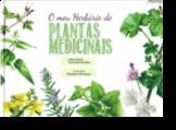 O Meu Herbário de Plantas Medicinais