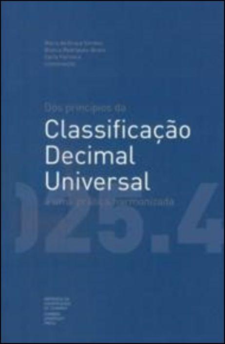 Dos Princípios da Classificação Decimal Universal a Uma Prática Harmonizada
