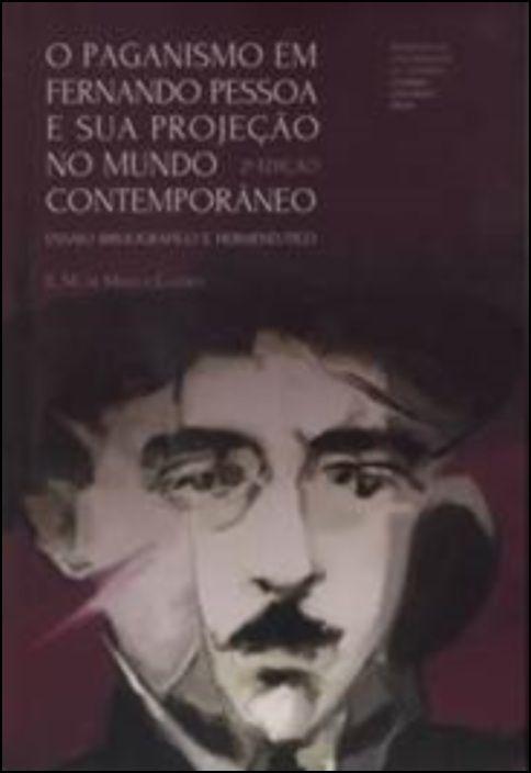 O Paganismo em Fernando Pessoa e sua Projeção no Mundo Contemporâneo