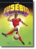 Eusébio: Pantera Negra (BD)