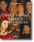 Obras-Primas da Arte Portuguesa - Pintura