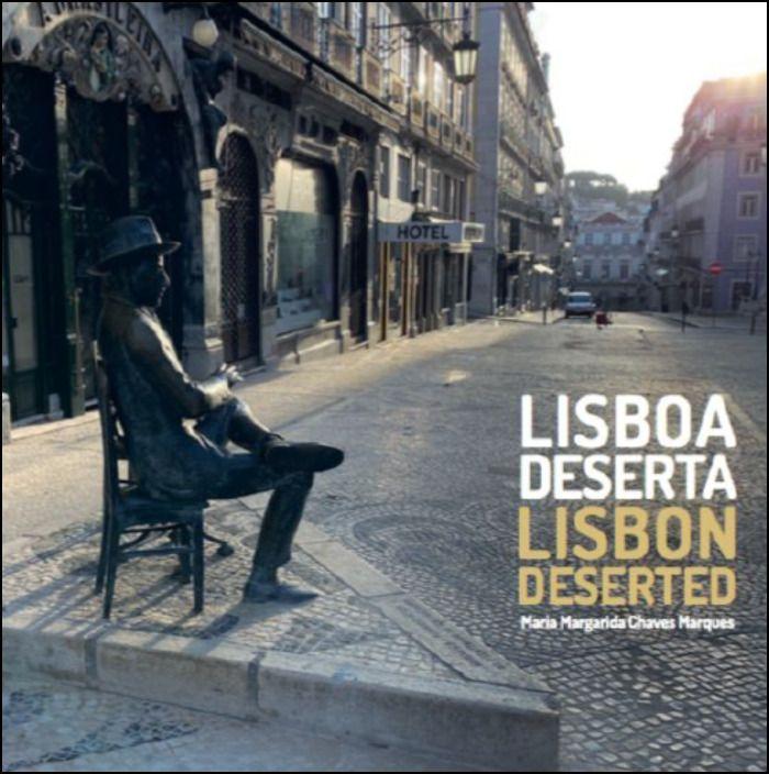 Lisboa Deserta/Lisbon Deserted