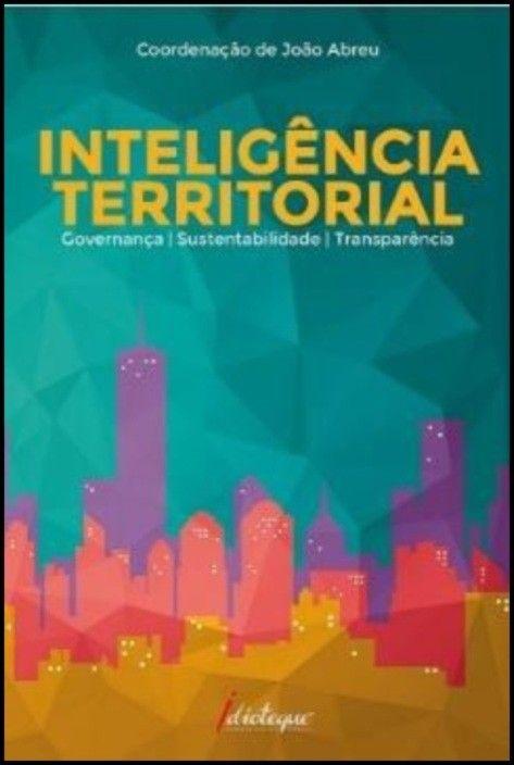 Inteligência Territorial: governança, sustentabilidade e transparência