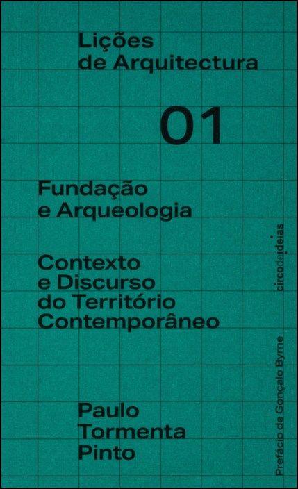 Fundação e Arqueologia - Contexto e Discurso do Território Contemporâneo