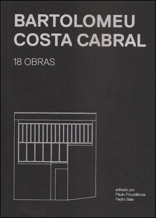 Bartolomeu Costa Cabral: 18 obras