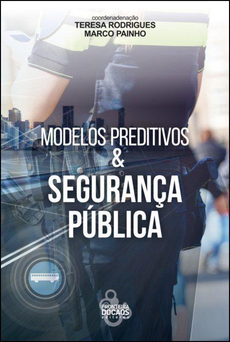 Modelos Preditivos & Segurança Pública