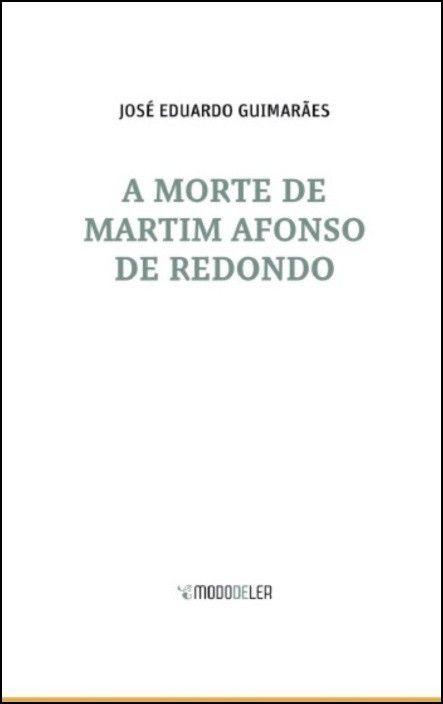 A Morte de Martim Afonso de Redondo