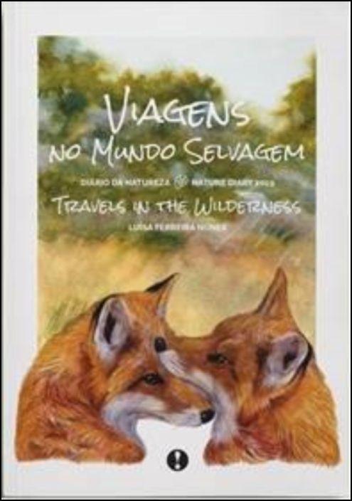 Diário da Natureza 2019 - Viagens no Mundo Selvagem