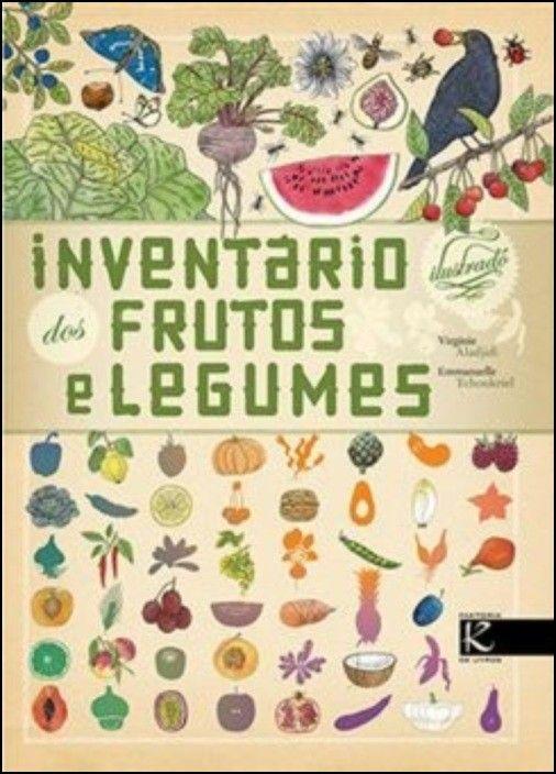 Inventário Ilustrado dos Frutos e Legumes